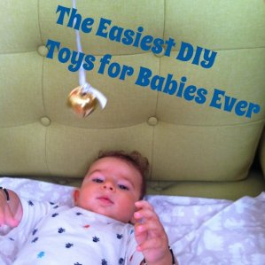 The Easiest DIY Toys for Babies EVER